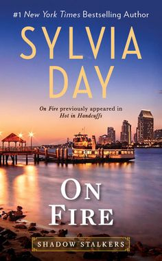 On Fire (Shadow Stalkers #4) by Sylvia Day