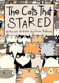 Cute Comic Books - The Cats That Stared by Claire Hubbard