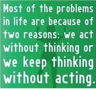 Thinking without acting. Many thanks to @lete429 for sharing this originally