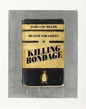 Harland Miller, Health & Safety is Killing Bondage