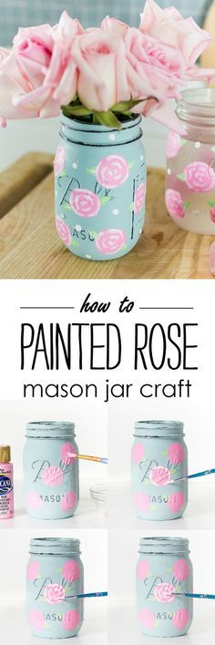 Painted Rose Mason Jar Craft - How To Paint A Rose - Mason Jar Craft Ideas Spring @itallstartedwithpaint.com (Bottle Painting Center Pieces)