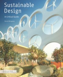 Written for students and practitioners in the fields of architecture and interior design, our new Architecture Brief Sustainable Design provides a concise overview of all the techniques available for reducing the energy footprint of structures and spaces.