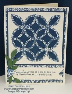 Stampin' Up! ... handmade quilt card by Claire Crotteau-Hutt, A Quilt to Keep the Cold Out ... luv the trellis die cut from patterned paper with the solid blue behind ...