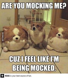 Being mocked