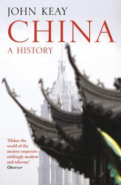 Amazon.com: China: A History eBook: John Keay: Kindle Store