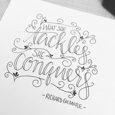 What she tackles - Hand lettering from Letter Lane Design Studio Hand Lettering Quotes, Calligraphy Quotes, Creative Lettering, Calligraphy Letters, Typography Letters, Brush Lettering, Modern Calligraphy, Chalk Typography, Typography Design