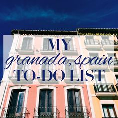 Things to do in Granada, Spain