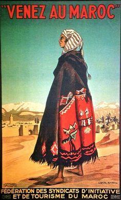 Morocco Travel Posters ! ( Venez au Maroc ) - Maroc Désert Expérience tours http://www.marocdesertexperience.com