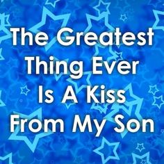 Love and miss my boys Mommy Quotes, Son Quotes, Mother Quotes, Quotes For Kids, Family Quotes, Kiss Quotes, Husband Quotes, Mommy And Son, I Love My Son