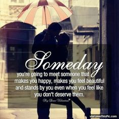 Someday Pictures, Photos, and Images for Facebook, Tumblr, Pinterest, and Twitter