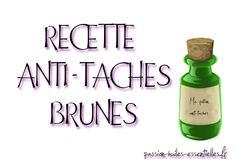 Recette naturelle contre les taches brunes Anti Aging Serum, Eve, Natural Brown, Face Beauty, Natural Home Remedies, Protective Mask, Natural Treatments