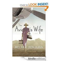 The Aviator's Wife: A Novel: Melanie Benjamin: Amazon.com: Kindle Store
