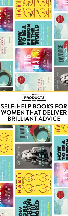 No matter what you're going through — whether it's a break-up, confidence issues, or just a general life rut — it's important to feel like you're not alone. These self-help books cover a broad range of topics applicable to women's lives, and offer sage advice on how to rise above it.