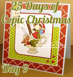 25 Days of Copic Christmas presented by Scrapmaster's Paradise: Day 9