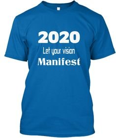 2020 Let your vision Manifest 2020 Vision, Just For You, Let It Be, Twitch Hoodie, Order Prints, Dreaming Of You, Dreams, American, Easy