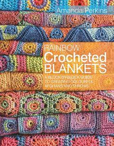 Rainbow Crocheted Blankets - PRE ORDER crochet pattern book
