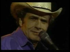 Merle Haggard..... Think I'll Just Stay Here And Drink......