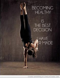 Becoming healthy is the best decision I have ever made :)