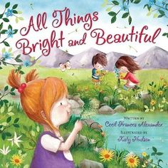 All Things Bright and Beautiful...Book Review..
