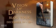 EXCERPT And GIVEAWAY: Vision of Darkness by Tonya Burrows...