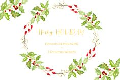 Holly Holiday. Watercolor Clipart. by LABFcreations on Creative Market