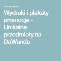 Wydruki i plakaty promocje - Unikalne przedmioty na DaWanda