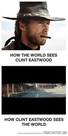 The views of Clint Eastwood…
