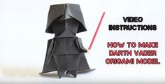 Video Instructions to make Star Wars origami Darth Vader