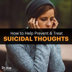 Suicidal thoughts - Dr. Axe