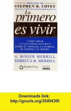 Lo primero es vivir (spanish edition) (9789580479413) a. Roger.