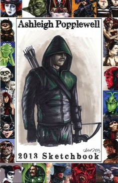 "I love collecting hand drawn art, and while I mostly collect sketch/art card sizes, I do like different sizes as well, as this one done by Ashleigh Popplewell.  Hand drawn Sketch Cover that she did of ""Arrow"".  You can get your own, details are in the article!  I truly love this hobby.  Thanks, Tom."