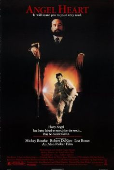 Angel Heart Directed by Alan Parker, starring Mickey Rourke, Robert DeNiro Lisa Bonet: I used to have this poster! Mickey Rourke, Scary Movies, Horror Movies, Good Movies, Movies 2014, Awesome Movies, Horror Film, Love Movie, I Movie