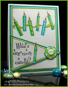 One More Candle ...light and pretty birthday card...