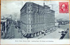 1911 Postcard: Brown Hotel/Downtown, 17th St & Broadway - Denver, Colorado CO