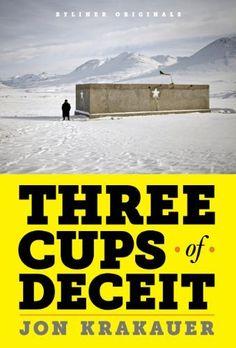 Three Cups of Deceit: How Greg Mortenson, Humanitarian Hero, Lost His Way (Kindle Single) by Jon Krakauer, http://www.amazon.com/dp/B004XHVOW4/ref=cm_sw_r_pi_dp_mY5Epb07JFV32