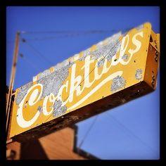 Vintage Cocktails Sign....Phoenix, Arizona