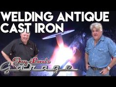 Welding Antique Cast Iron at Jay Leno's Garage - YouTube