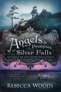 Angels and Promises of Silver Falls (The Silver Falls Series, book 2; pb). Buy: http://4rt.cc/Z7rZBH  When Hannah married her sweetheart, she thought all her dreams were finally coming true. But four years later the family she longs for still hasn't arrived. Meanwhile there are changes coming to Silver Falls--some good and others less so. Experience the romance of a forgotten era with this sweet story that's sure to bring a smile to any reader.