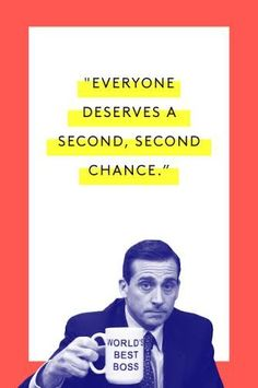 The Tao Of Michael Scott #refinery29 http://www.refinery29.com/2015/03/83753/michael-scott-office-quotes#slide-8 Forgive and forget, says Michael Scott.Watch here