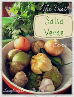 The Best Salsa Verde Recipe EVER