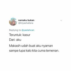 Quotes Rindu, Quotes Lucu, Short Quotes, Daily Quotes, Cnd, Twitter Quotes, Funny Tweets, Captions, Haha