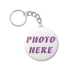 """Custom Keychains No Minimum Order. Your PHOTO Keychains.   Personalization Gifts  Make a statement with Customizable Gifts with YOUR PHOTOS and or TEXT. http://www.zazzle.com/littlelindapinda/gifts?cg=196011228045420884&rf=238147997806552929    Easy to use Templates.  Click """"Change"""" to Upload YOUR PHOTO  and type in YOUR TEXT into the TEXT BOX(es).  ALL of Little Linda Pinda Designs CLICK HERE: http://www.Zazzle.com/LittleLindaPinda*"""