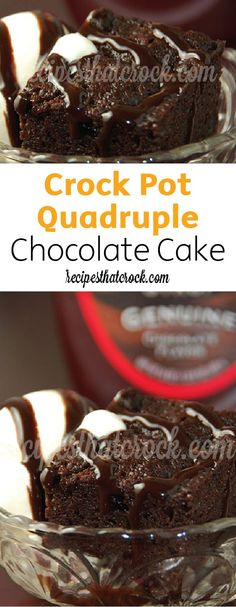 Crock Pot Quadruple Chocolate Cake | Yes, this is a real dessert recipe. With decadent devil's food cake,  chocolate chips, chocolate pudding and chocolate fudge syrup, you can see what all the fuss is about.