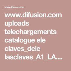 www.difusion.com uploads telechargements catalogue ele claves_dele lasclaves_A1_LA.pdf
