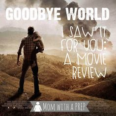 Mom witha  PREP   Goodbye World: A Big Chill look at at Post-Apocalyptic World. Is this the movie for you? Check out my review here...