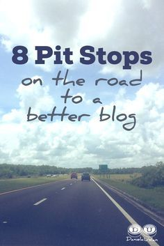 Blogging is an adventure. One that requires perseverance, passion, curiosity, and a plan for the journey ahead. Here are 8 ways to refuel and keep your blog going in the right direction.