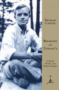 Breakfast at Tiffany's: a Short Novel and Three Stories, by Truman Capote -- Joan