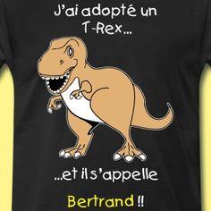 T-shirt  'j'ai adopté un T-Rex'