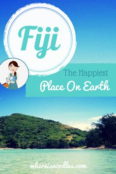 Fiji - The Happiest Place on Earth