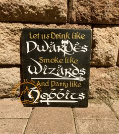 Lord Of The Rings, LOTR, Hobbits, Hand Painted, Wood Sign by WoodenItBeNice4 on Etsy https://www.etsy.com/listing/274226374/lord-of-the-rings-lotr-hobbits-hand